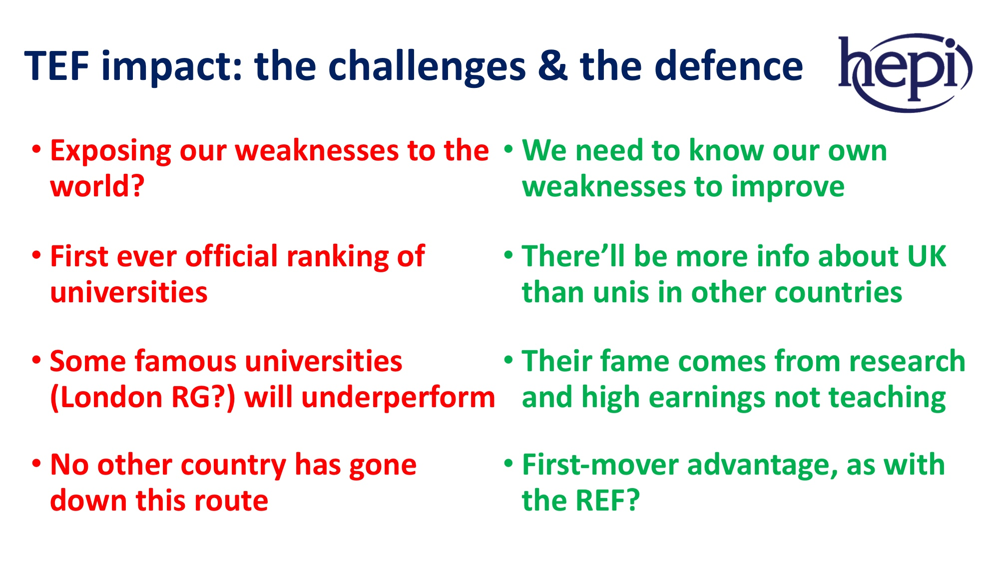 hepi the tef an idiot s guide to the arguments for and against hepi similarly while the specific weaknesses of the tef are clear there are still some persuasive arguments in favour of the main features